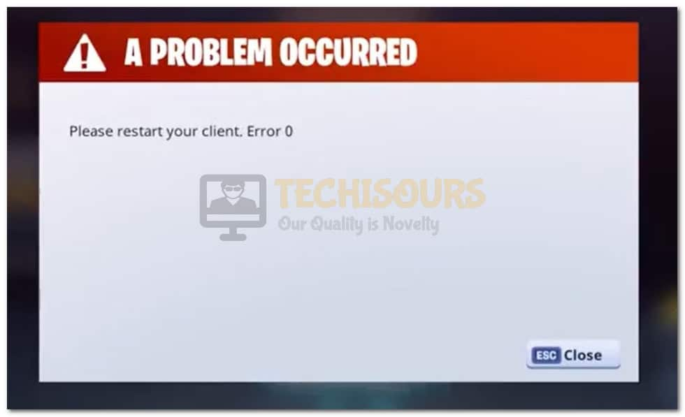 """"""" To Display the """"A Problem Occurred, Please restart your client. Error 0"""" Error on Fortnite"""