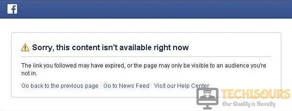 Sorry, this content isn't available right now Error on Facebook