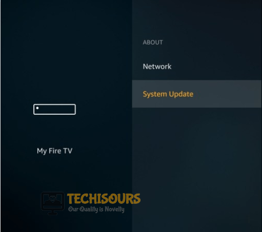 Check for updates to fix the Firestick Loosing Internet Connection Problem
