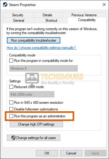 Take away the administrator privileges from Steam client to fix Windows cannot find steam.exe error
