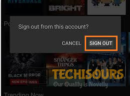 Sign Out Netflix to resolve error code: ui3012