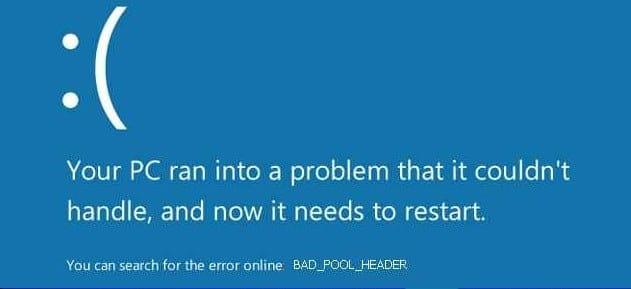 Bad Pool Header Windows 10 Issue