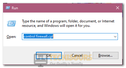 """Typing in """"Control Firewall.cpl"""" in the Run prompt"""