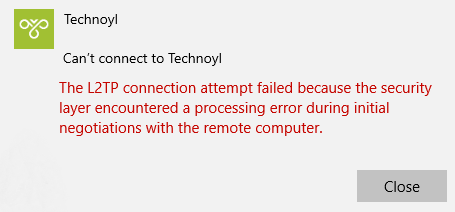 the l2tp connection attempt failed because the security layer encountered a processing error